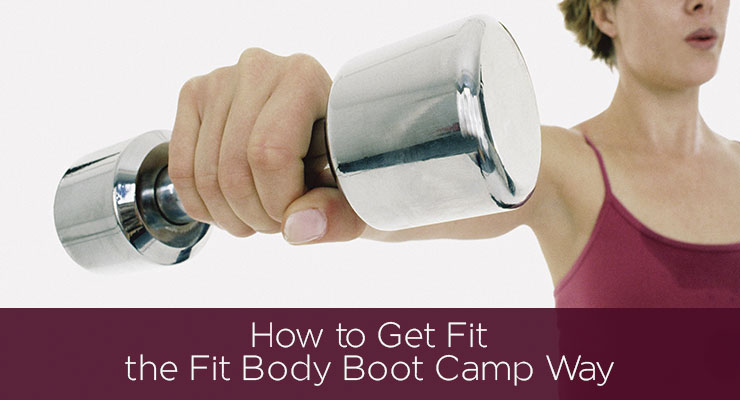 How to Get Fit the Fit Body Boot Camp Way - By Bedros Keuilian