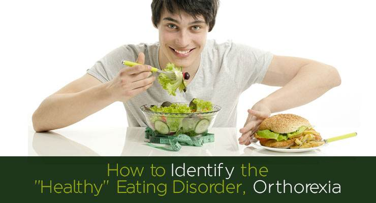 """How to Identify the """"Healthy"""" Eating Disorder, Orthorexia"""